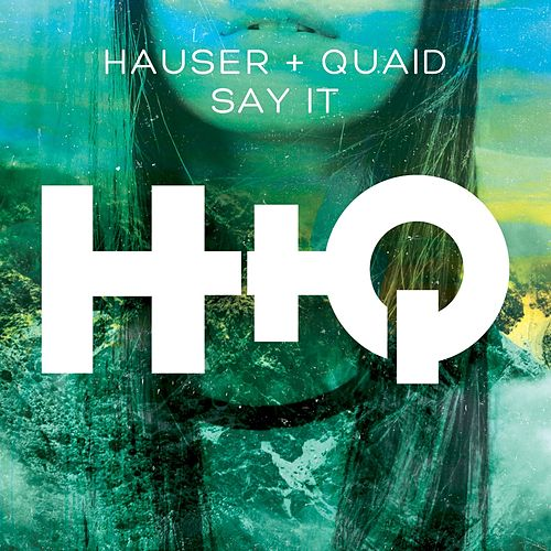 Say It von Hauser