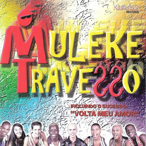 Muleke Travesso de Muleke Travesso