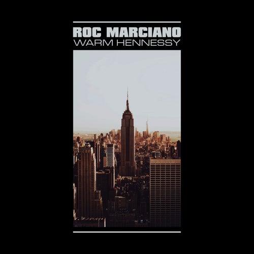 Warm Hennessy de Roc Marciano