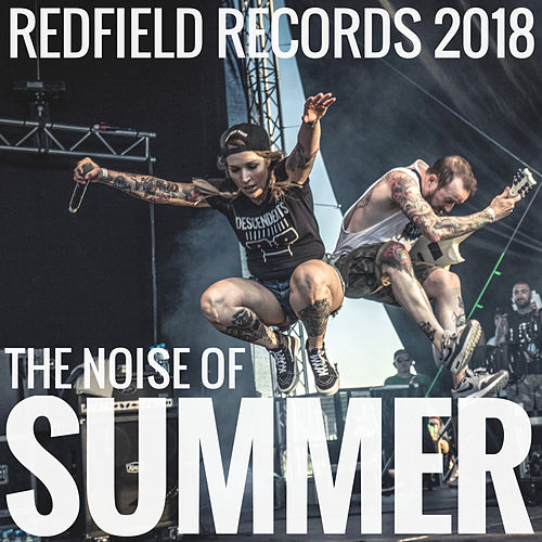 The Noise of Summer - Redfield Records 2018 von Various Artists