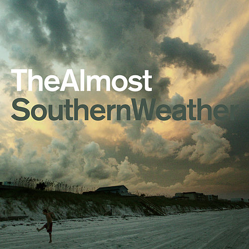 Southern Weather von The Almost