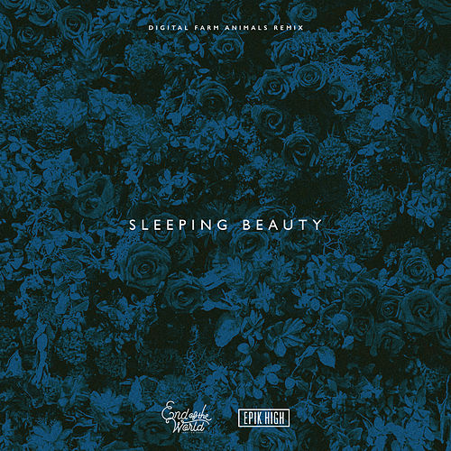 Sleeping Beauty (Digital Farm Animals Remix) by The End of the World