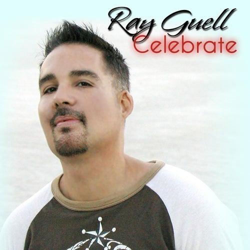 Celebrate von Ray Guell