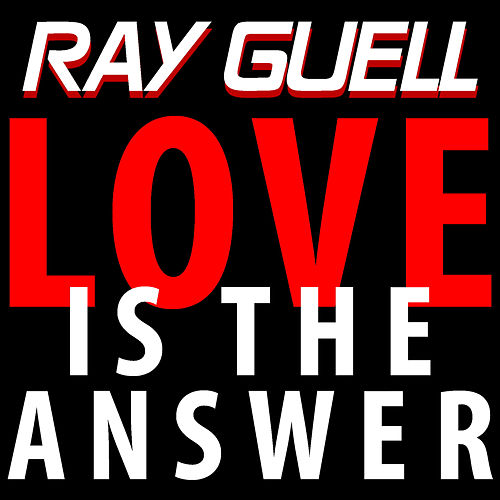 Love is the Answer von Ray Guell