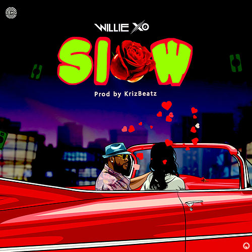 Slow by Willie X.O