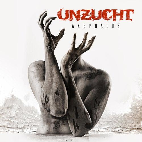 Akephalos (Deluxe Edition) von Unzucht