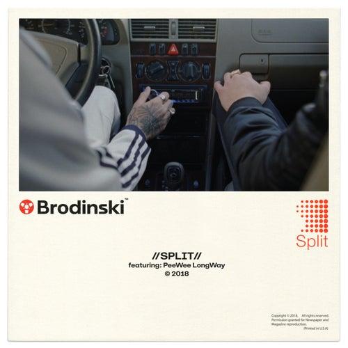 Split (feat. Peewee Longway) by Brodinski