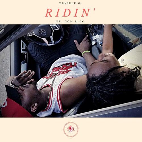 Ridin' by Teniele G.