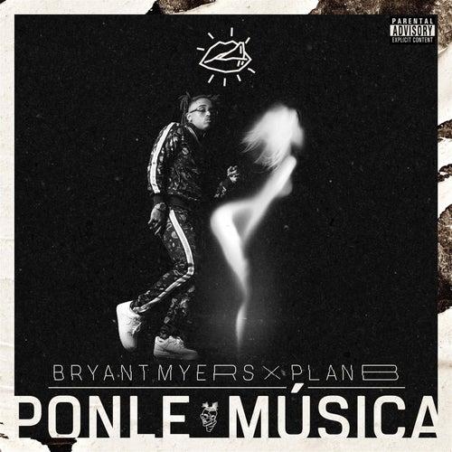 Ponle Música de Bryant Myers