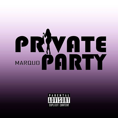 Private Party by Marquo
