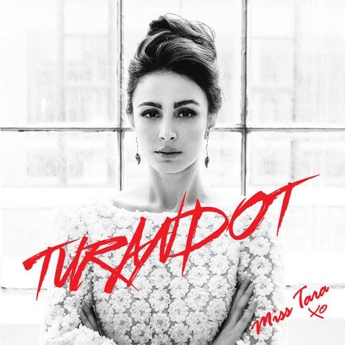 Turandot de Miss Tara