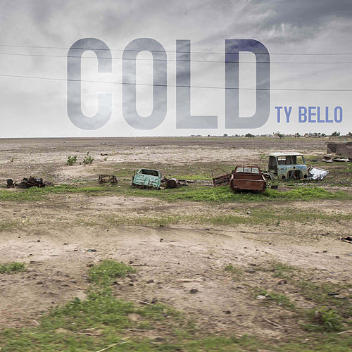 Cold by Ty Bello
