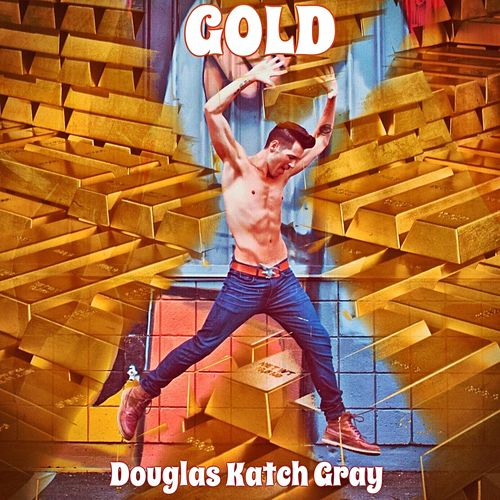 Gold von Douglas Katch Gray