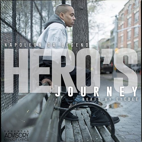 Hero's Journey by Napoleon Da Legend
