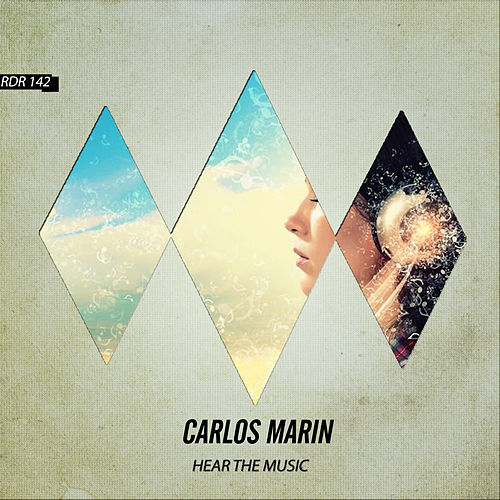 Hear the Music by Carlos Marin