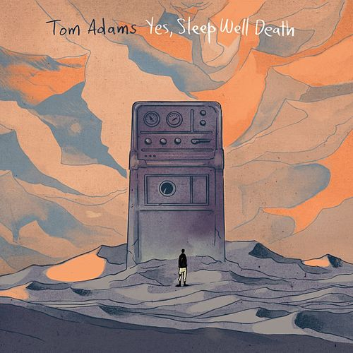Yes, Sleep Well Death by Tom Adams