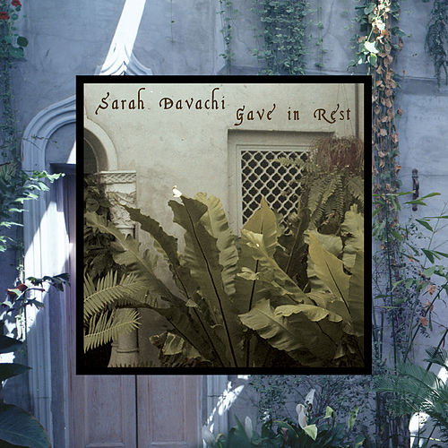 Gave in Rest by Sarah Davachi