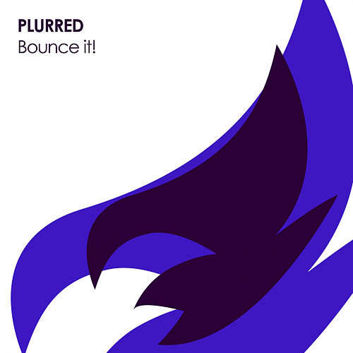 Bounce It! by Plurred