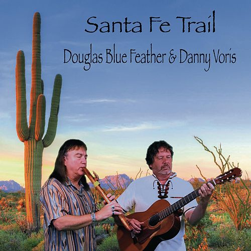 Santa Fe Trail von Douglas Blue Feather