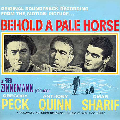 Behold A Pale Horse: Original Soundtrack Recording von Maurice Jarre
