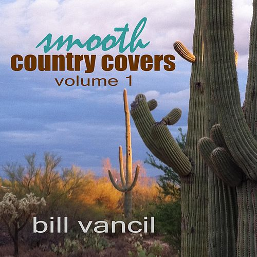 Smooth Country Covers, Vol. 1 by Bill Vancil