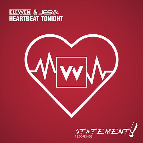 Heartbeat Tonight by Elevven