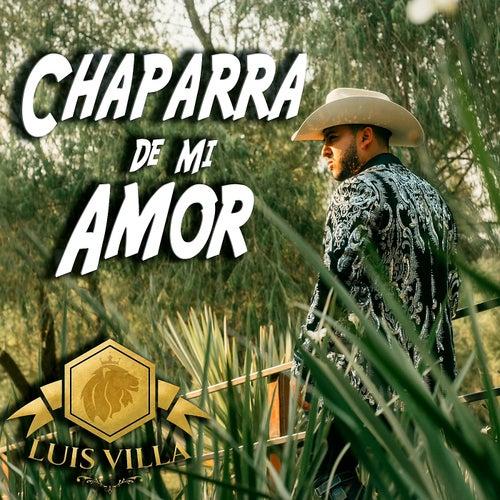 Chaparra de Mi Amor de Luis Villa