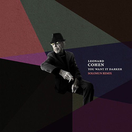 You Want It Darker (Solomun Remix) de Leonard Cohen