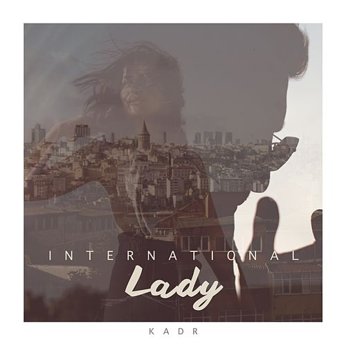 International Lady von Kadr