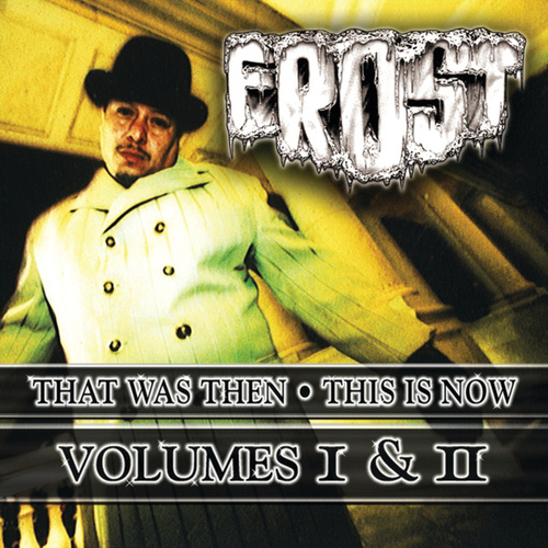 That Was Then This Is Now Volumes I & II von Kid Frost