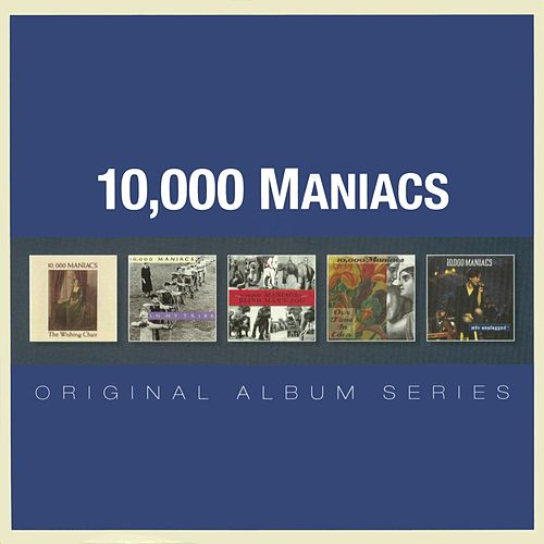 Original Album Series von 10,000 Maniacs