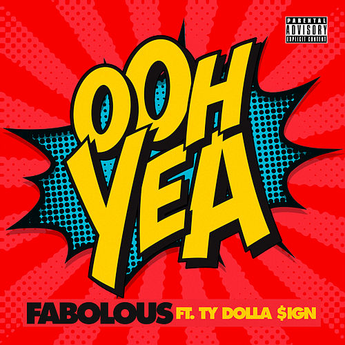 Ooh Yea de Fabolous