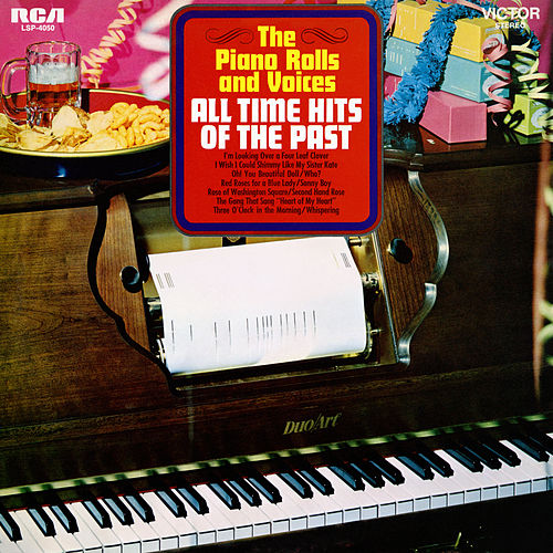 All Time Hits of the Past de The Piano Rolls and Voices
