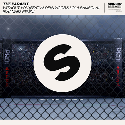 Without You (feat. Alden Jacob & Lola Bambola) [Rhannes Remix] von The Parakit