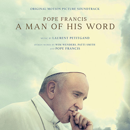 These Are The Words (From 'Pope Francis: A Man of His Word') de Patti Smith