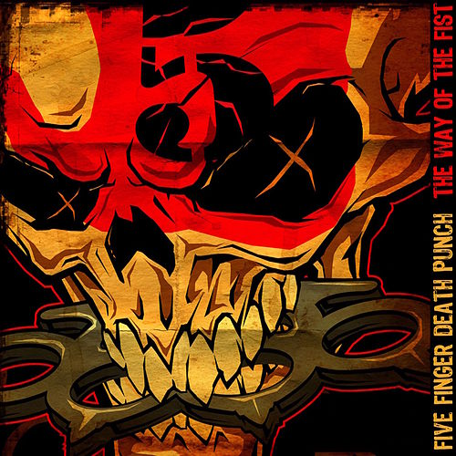 The Way of the Fist von Five Finger Death Punch