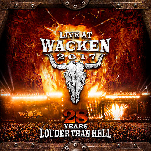 Live At Wacken 2017: 28 Years Louder Than Hell de Various Artists