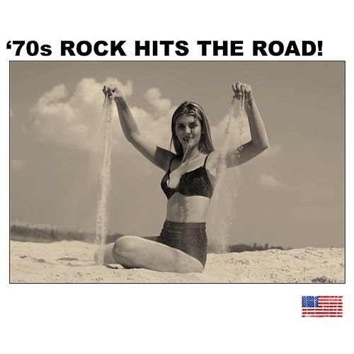 70s Rock Hits the Road! (Live) von Various Artists