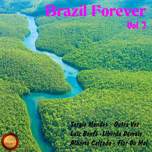Brazilian Forever, Vol. 2 von Various Artists