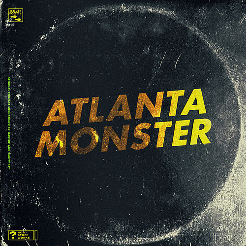 Atlanta Monster (Original Soundtrack) by Makeup and Vanity Set