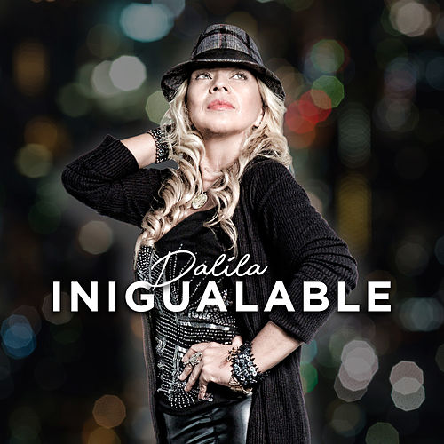 Inigualable (En Vivo) by Dalila