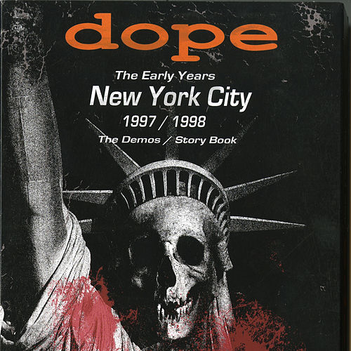 The Early Years - New York City 1997/1998 by Dope
