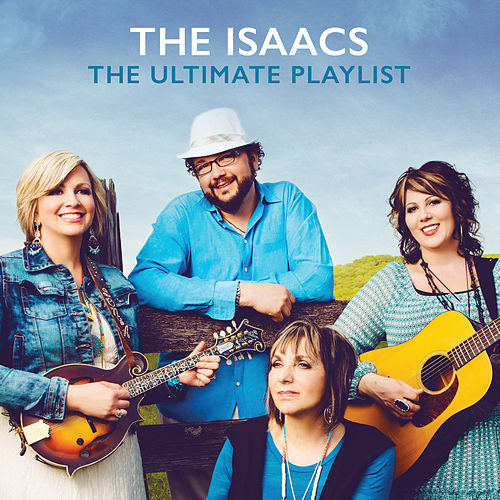 The Ultimate Playlist by The Isaacs