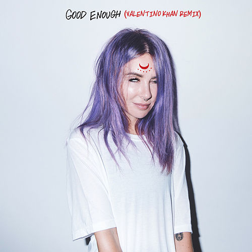 Good Enough (Valentino Khan Remix) von Alison Wonderland