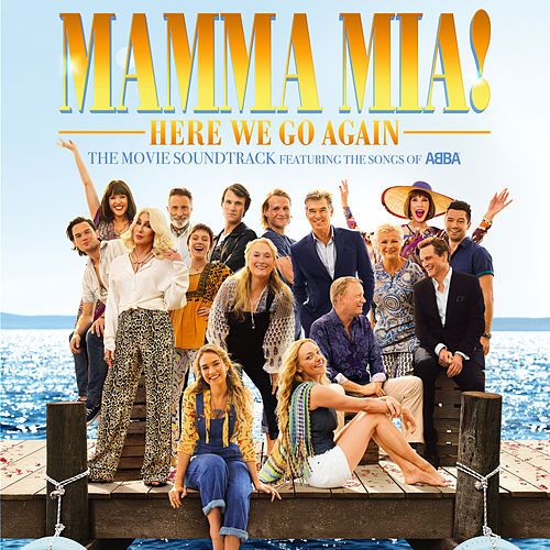 Mamma Mia! Here We Go Again (Original Motion Picture Soundtrack) de Cast Of Mamma Mia The Movie