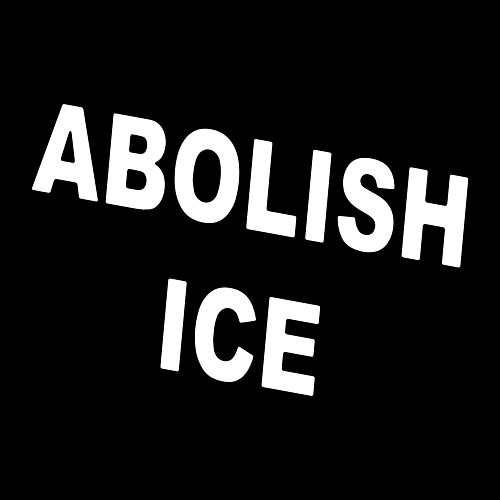 Abolish ICE by YACHT