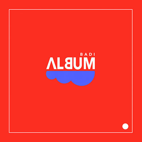 Album - EP by Badi