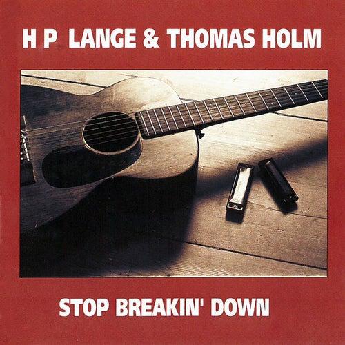 Stop Breakin' Down by H.P. Lange