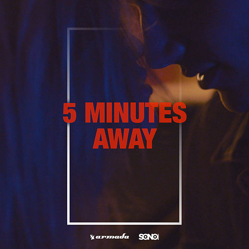 5 Minutes Away de Sunnery James & Ryan Marciano