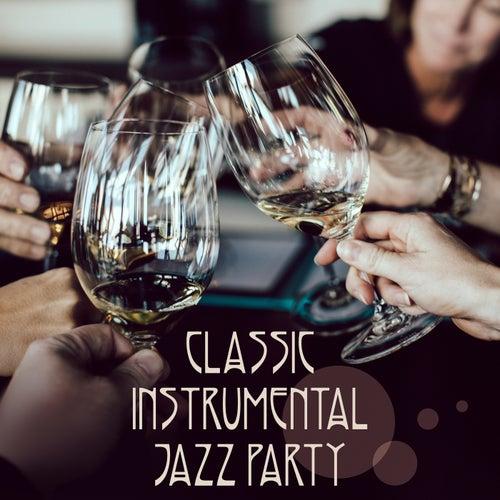 Classic Instrumental Jazz Party de Various Artists
